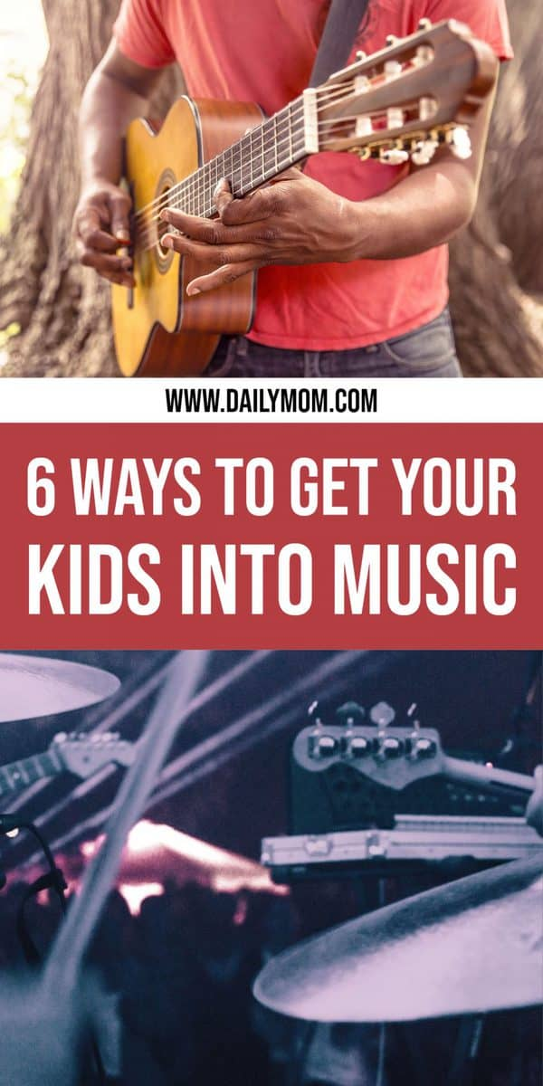 Ways to Get Your Kids into Music