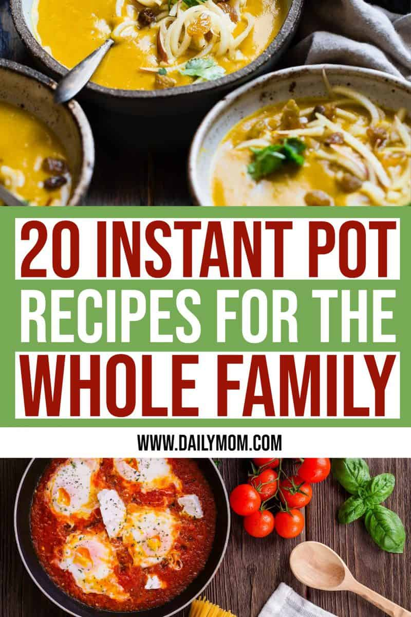 20 Best Instant Pot Recipes Guaranteed To Please The Whole Family