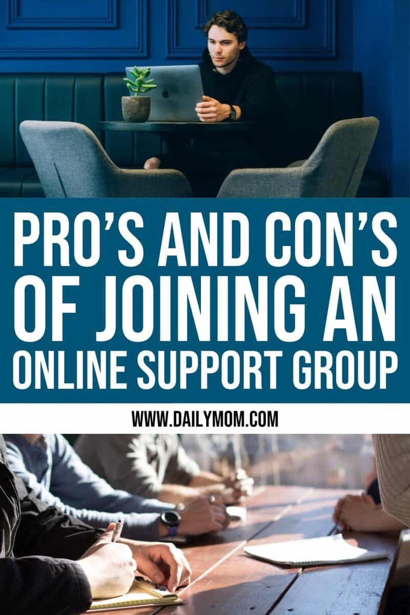 Pro's And Con's Of Joining An Online Support Group