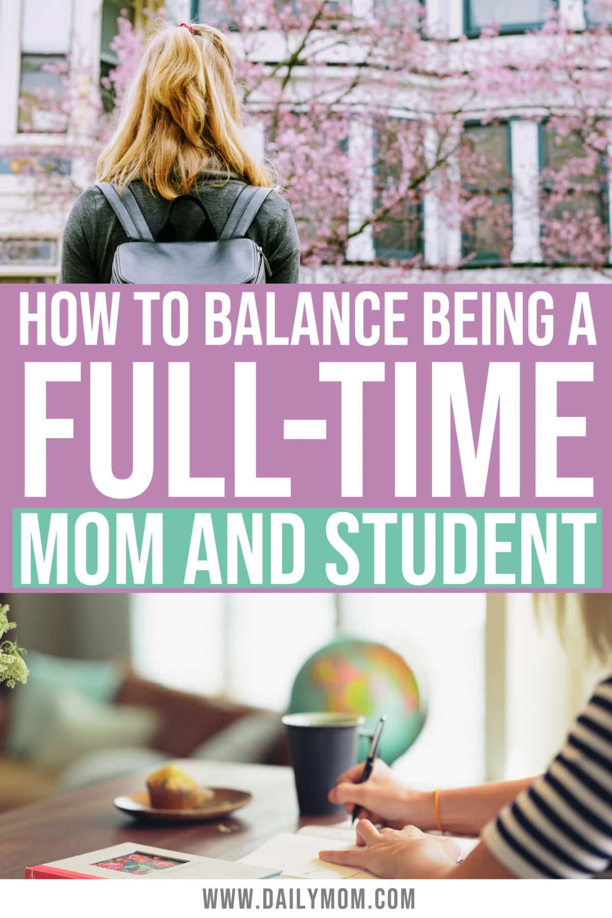 How To Balance Being A Full-time Mom And Full-time Student