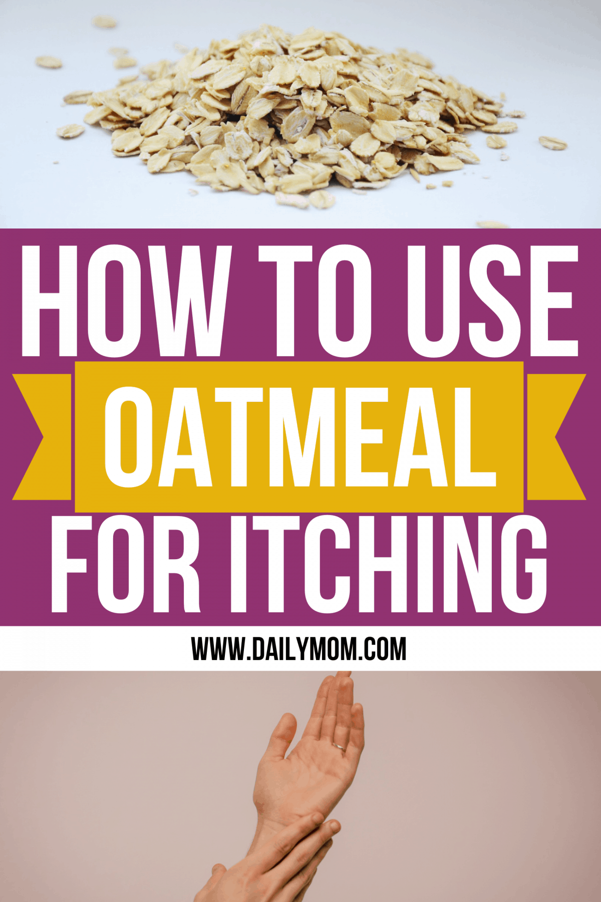Daily mom parent portal How To Use Oatmeal For Itching