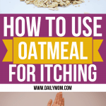How to Use Oatmeal For Itching 1 Daily Mom Parents Portal