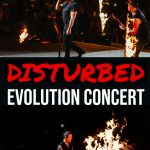 Disturbed Evolution Tour by DM Concert Series 1 Daily Mom Parents Portal