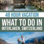 48 Hour Vacation: What to Do in Interlaken 1 Daily Mom Parents Portal