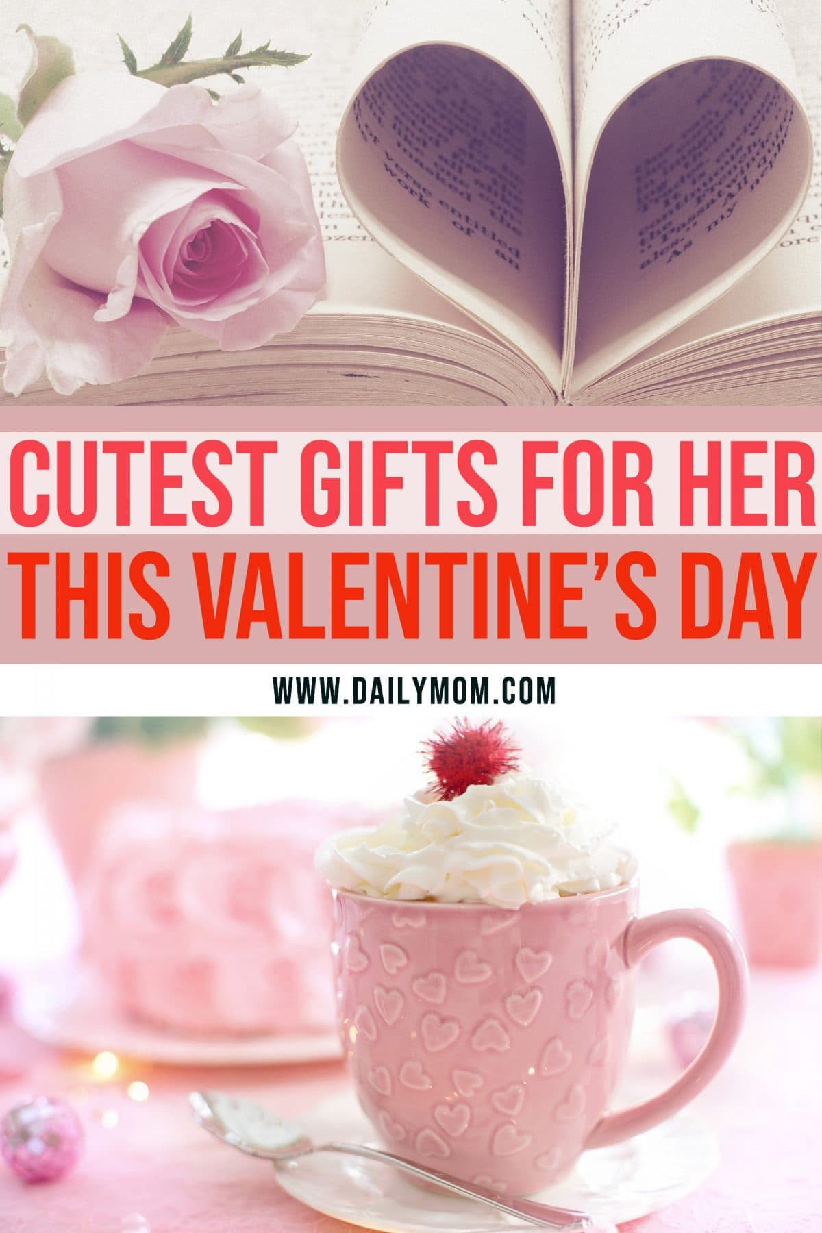 daily mom parents portal Cutest Valentine's Day Gifts For Her