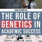 The Role Of Genetics In Academic Success 1 Daily Mom Parents Portal