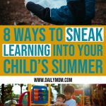 8 Ways to Sneak Learning into Your Child's Summer 1 Daily Mom Parents Portal