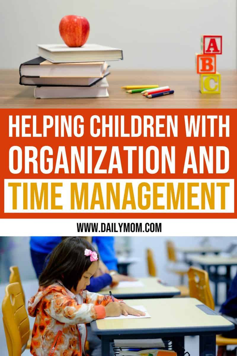 Helping Children With Organization And Time Management