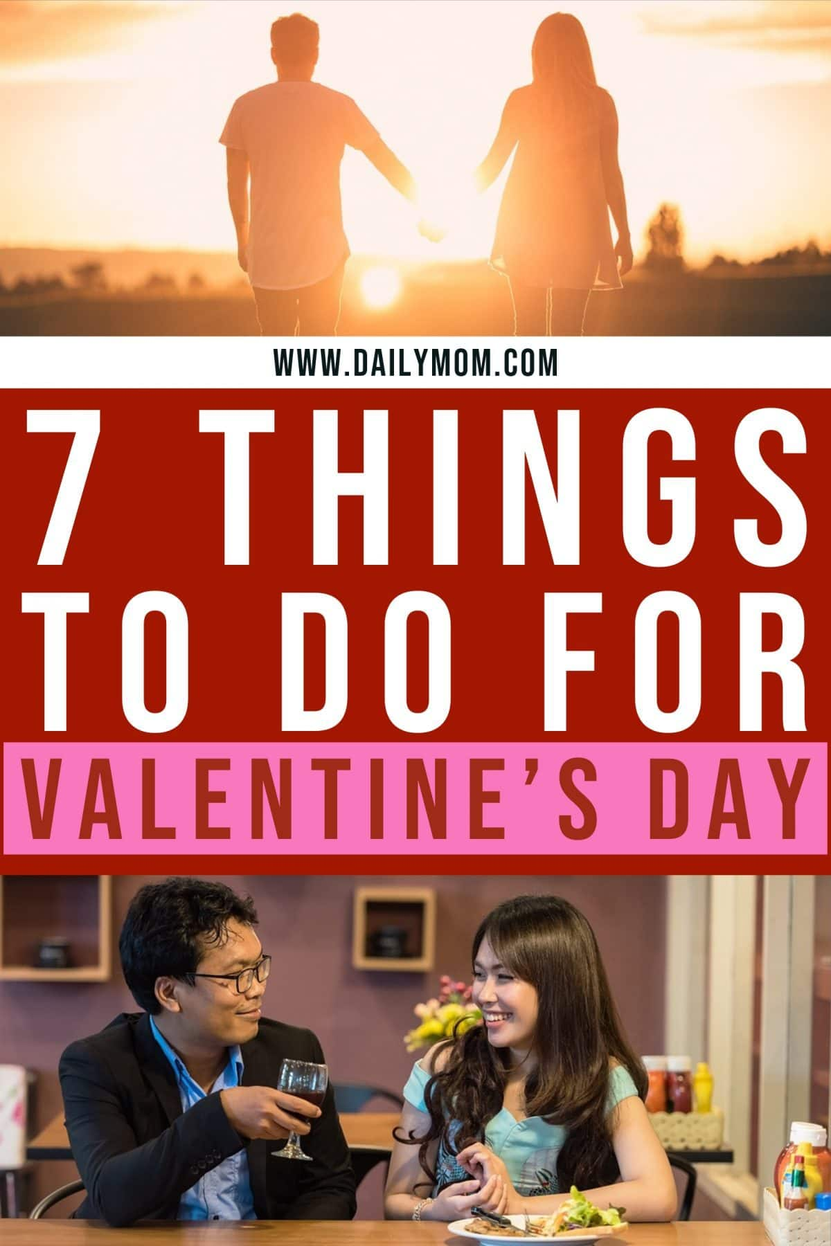 7 Things To Do For Valentine's Day