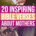 20 Inspiring Bible Verses About Mothers 1 Daily Mom Parents Portal