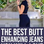 BUTT ENHANCING JEANS YOU WILL LOVE 1 Daily Mom Parents Portal