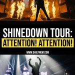 Shinedown Attention! Attention! Tour by DM Concert Series 1 Daily Mom Parents Portal