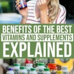 Benefits of 32 of BEST Vitamins and Supplements Explained 1 Daily Mom Parents Portal