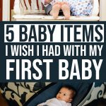 5 Baby Items I wish I had with my first baby 1 Daily Mom Parents Portal