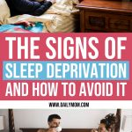 The Signs of Sleep Deprivation and How to Avoid It 1 Daily Mom Parents Portal