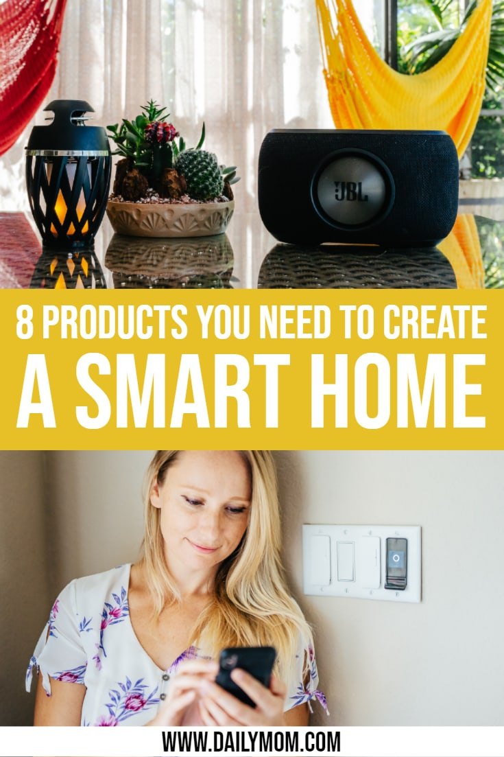8 Things You Need To Create The Smart Home Of Your Dreams