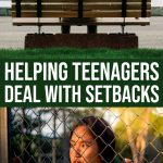 How to help your teenager deal with setbacks in life 1 Daily Mom Parents Portal