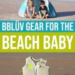 BBLÜV Gear For The Beach Baby 1 Daily Mom Parents Portal