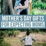 10 Mother's Day Gifts for Expecting Moms 1 Daily Mom Parents Portal