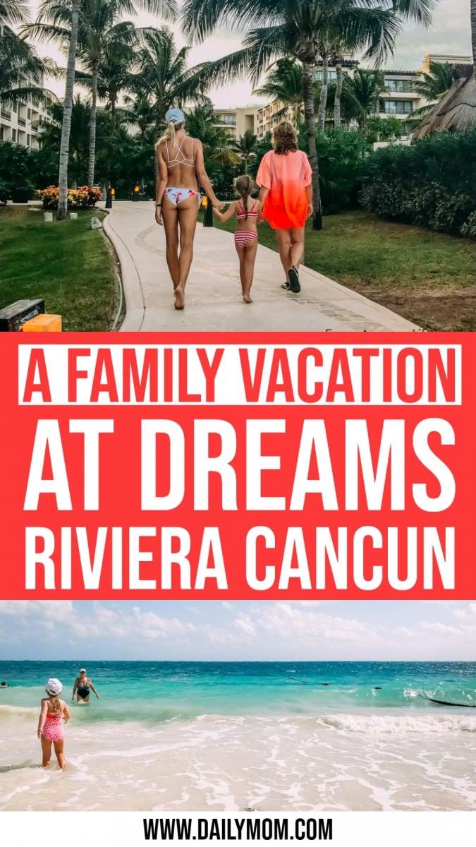 A Family Vacation At Dreams Riviera Cancun