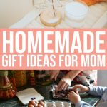 Homemade Gift Ideas for Mom 1 Daily Mom Parents Portal