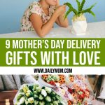 11 Gifts From Afar: Mother's Day Delivery Gifts with Love 1 Daily Mom Parents Portal