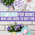 10 Unique Mother's Day Gift Ideas for Hard to Buy for Moms 1 Daily Mom Parents Portal
