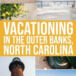 Vacationing in The Outer Banks, North Carolina 1 Daily Mom Parents Portal