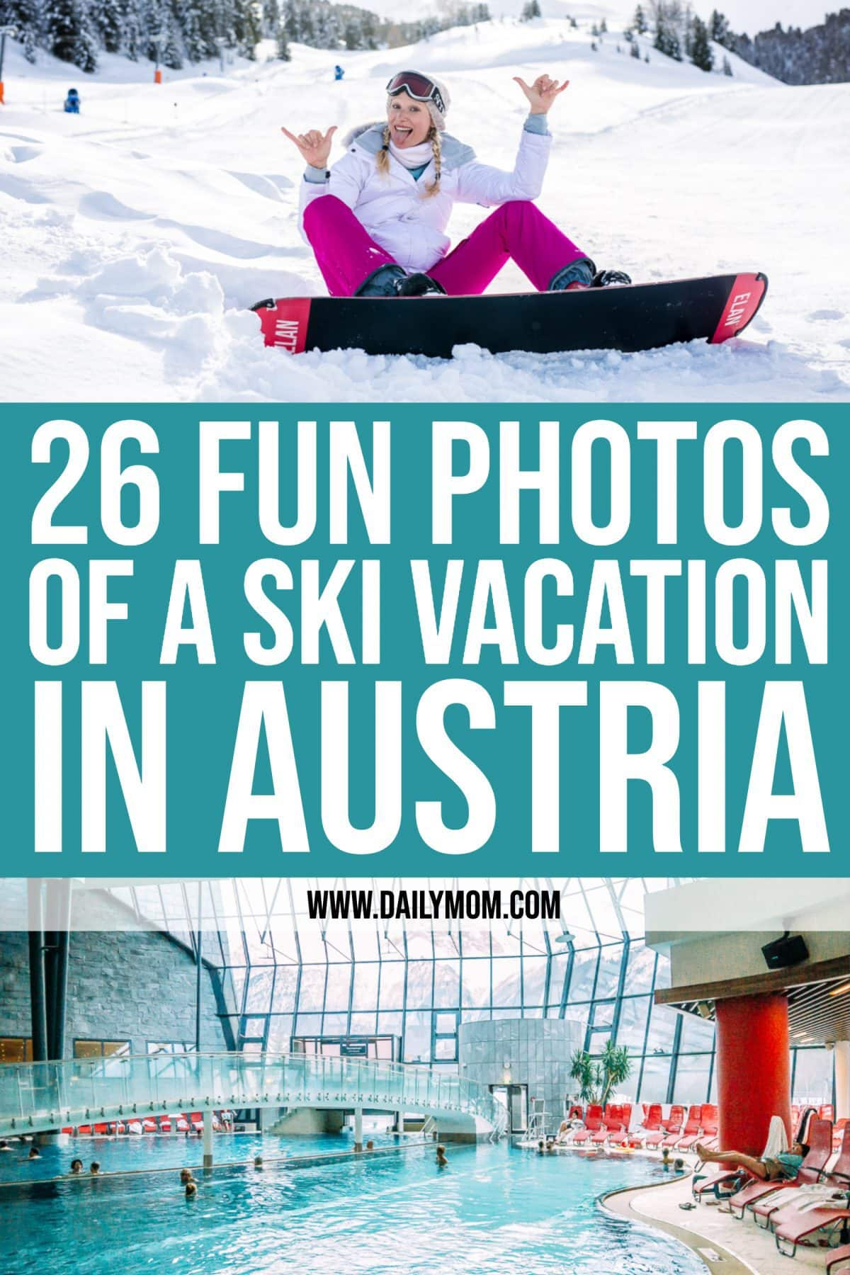 26 Fun Photos Of A Ski Vacation In Austria