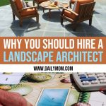 4 Reasons You Should Hire a Landscape Architect for Your Outdoor Space 1 Daily Mom Parents Portal