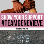 Show Your Support #TeamGenevieve 1 Daily Mom Parents Portal