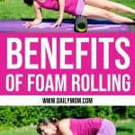 Benefits of Foam Rolling 1 Daily Mom Parents Portal