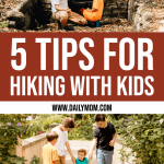 5 Tips for Family Hiking this Summer 1 Daily Mom Parents Portal