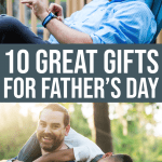 10 Great Father's Day Gifts 1 Daily Mom Parents Portal