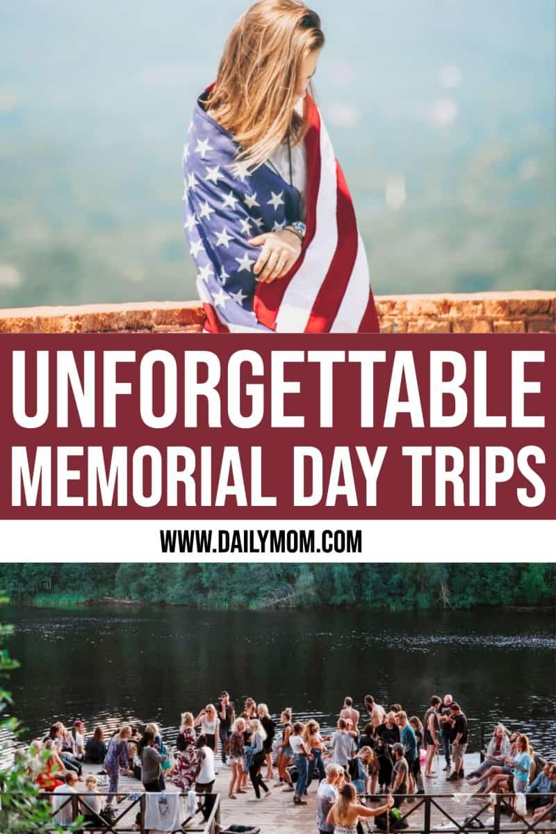 9 Last-minute Weekend Memorial Day Trips