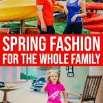 Fun Spring Fashion Your Whole Family Needs in their Closets 1 Daily Mom Parents Portal