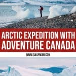 Arctic Cruise with Adventure Canada (Northwest Passage Expedition) 1 Daily Mom Parents Portal