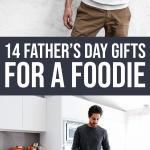 14 Father's Day Gifts for Foodies 1 Daily Mom Parents Portal