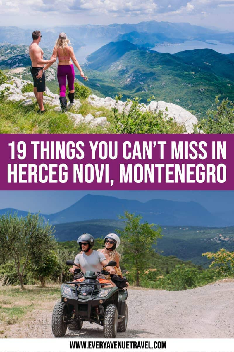19 Herceg Novi Attractions You Can't Miss On Your Montenegro Vacation