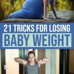 21 Tricks To Start Losing Weight After Baby Is Born