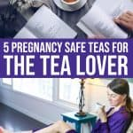 5 Pregnancy Safe Teas For The Tea Lover 1 Daily Mom Parents Portal