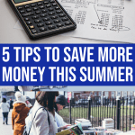 5 Tips to Save Money this Summer 1 Daily Mom Parents Portal