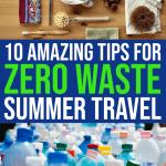 10 Amazing Zero Waste Travel Tips 1 Daily Mom Parents Portal