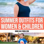 Summer Outfits for Women & Children 1 Daily Mom Parents Portal