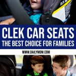 Clek Car Seats - the Best Choice for Families 1 Daily Mom Parents Portal