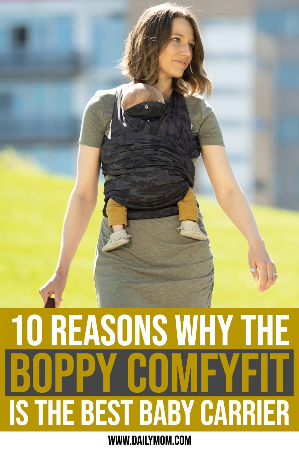 10 Reasons Why The Boppy Fit Is The Best Baby Carrier