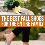 The Best Fall Shoes And Fall Boots For The Entire Family