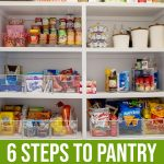 6 Steps To Pantry Organization For A More Relaxed Holiday Season