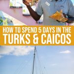 How To Spend 5 Fulfilling Days In Providenciales, Turks & Caicos