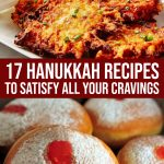 17 Hanukkah Food Recipes To Satisfy All Your Cravings